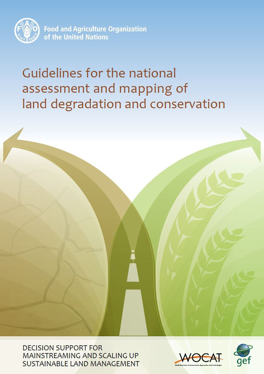 Guidelines for the national assessment and mapping of land degradation and conservation